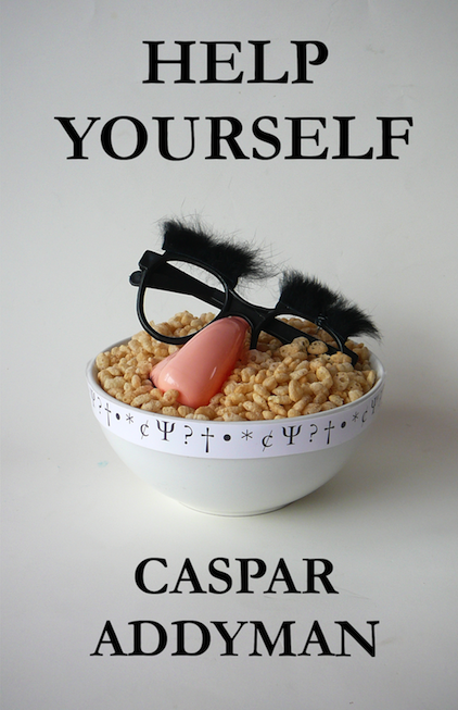 Help Yourself, A novel by Caspar Addyman